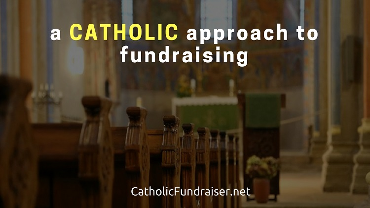 a catholic approach to fundraising